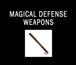 Magical Defense Weapons